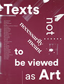 Texts Not Necessarily Meant to be Viewed as Art